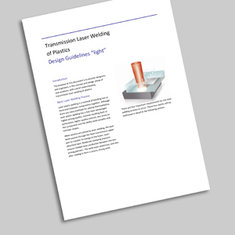 Design Guidelines Transmission Laser Welding of Plastics